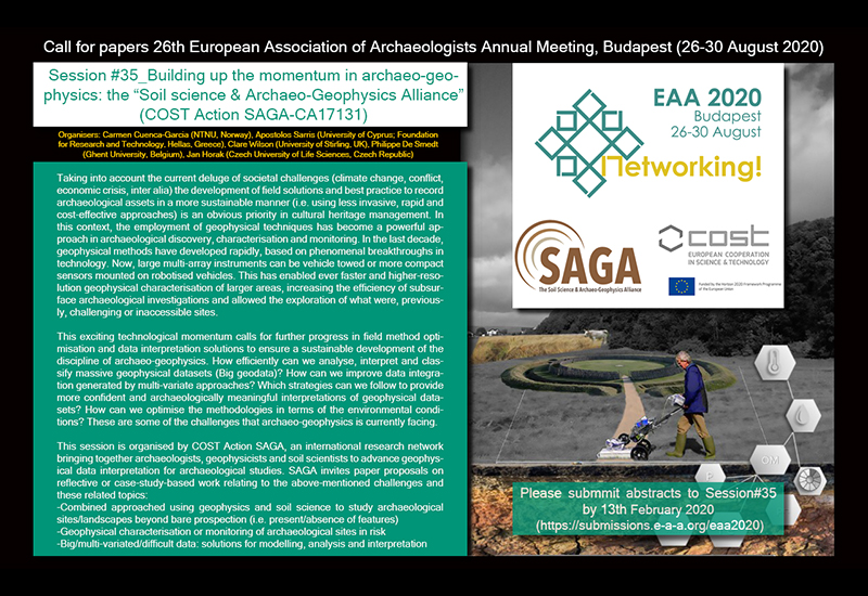 "Call for papers for #EAA2020 . Session #35 _ Building up the momentum in archaeo-geophysics: the ""Soil science & Archaeo-Geophysics Alliance"" (COST Action SAGA-CA17131)"